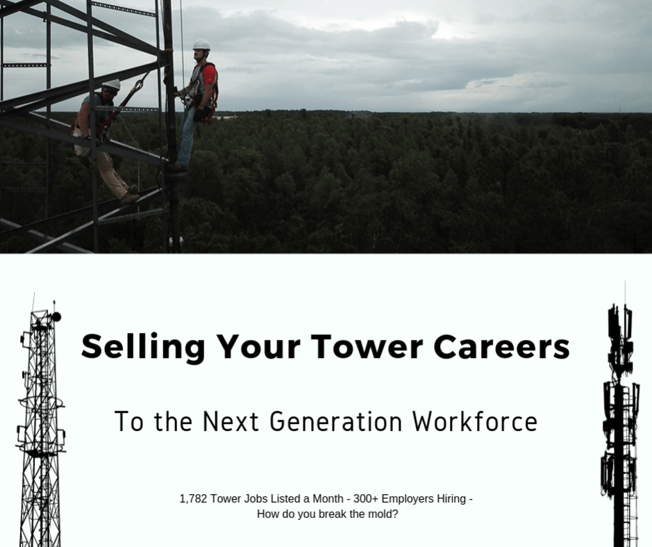 Selling Tower Careers to the Next Generation Workforce